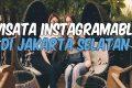 Tempat Instagramable Di Jakarta Selatan Paling Memikat