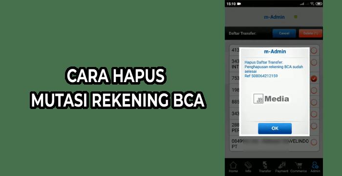 Cara Hapus Mutasi Rekening BCA via Mobile Banking BCA