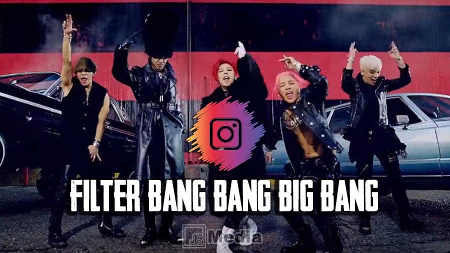 Nama Filter Bang Bang Big Bang