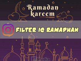 Nama Filter IG Ramadhan Terbaru