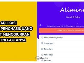 Aplikasi Alimine Penghasil Uang, Sangat Menggiurkan Tapi Ini Faktanya