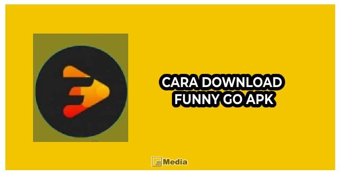 Download Funny Go Apk Penghasil Uang, Berikut Fakta Terlengkap