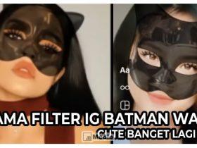 Nama Filter IG Batman Wanita, Ubah Wajah Jadi Batman Cewe